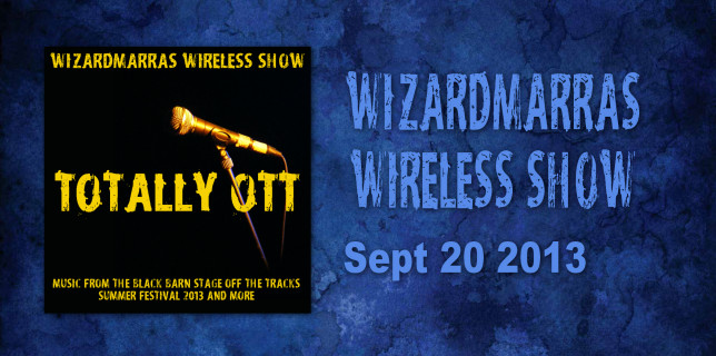 Totally OTT - The Wizardmarra's Wireless Show - Se6 Ep6