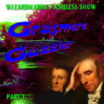 Wizardmarra's Wireless Show - Grasmere Guzzler Part 1